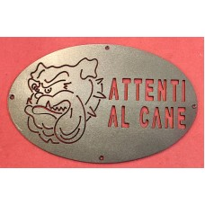 """Plaque / Nameplate / Cartel """"BEWARE OF THE DOG"""" in Iron . laser cutting . Bulldog . 1769"""