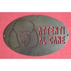 """Plaque / Nameplate / Cartel """"BEWARE OF THE DOG"""" in Iron . laser cutting . Poodle. 1770"""