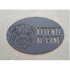 """Plaque / Nameplate / Cartel """"BEWARE OF THE DOG"""" in Iron . laser cutting . Sharpei . 1753"""